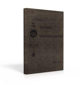 Vorlagen für das Uhrmachergewerbe (Buch von Dietzschold)