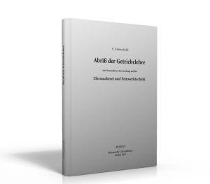 Abriß der Getriebelehre (Buch von Dietzschold)