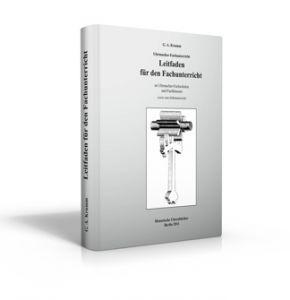 Leitfaden für den Fachunterricht an Uhrmacher-Fachschulen (Buch von Krumm)