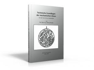 Technische Grundlagen der mechanischen Uhren (Buch von Lehotzky)