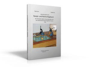 Chemisch-technisches Rezept- und Nachschlagebuch (Buch von Eyermann / Reutebuch)