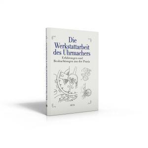 Werkstattarbeit des Uhrmachers (Buch von Rothmann u.a.)