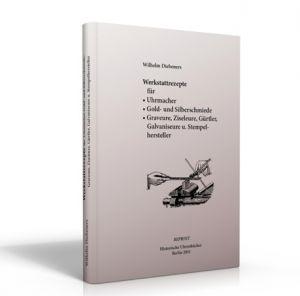 Diebeners Werkstattrezepte (Buch von Wilhelm Diebener)
