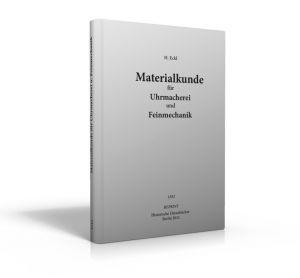 Materialkunde für Uhrmacher und Feinmechaniker (Buch von Eckl)