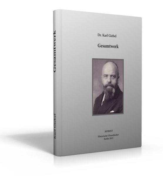 Dr. Karl Giebel - Gesamtwerk (Buch)