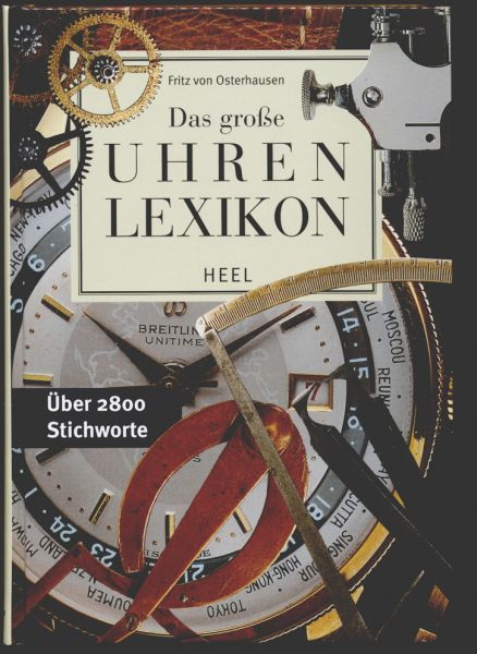 Das große Uhren Lexikon (Buch von Fritz von Osterhausen)