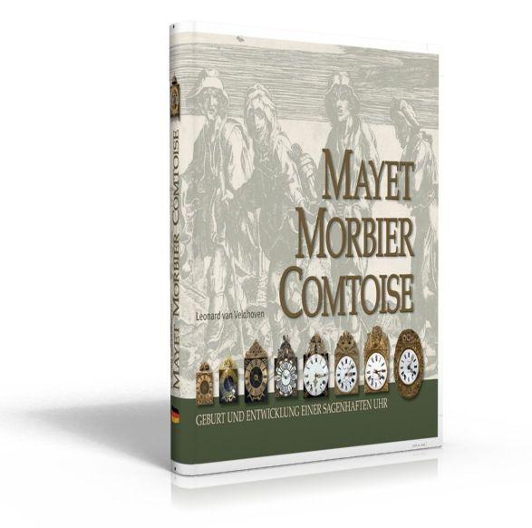 MAYET MORBIER COMTOISE (Buch von Leonard van Veldhoven, Sprache: deutsch)