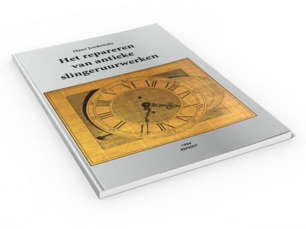 Het repareren van antieke slingeruurwerken (Boek van Hans Jendritzki)
