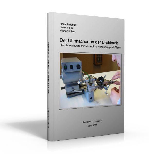 Der Uhrmacher an der Drehbank (Buch von Hans Jendritzki u.a.)