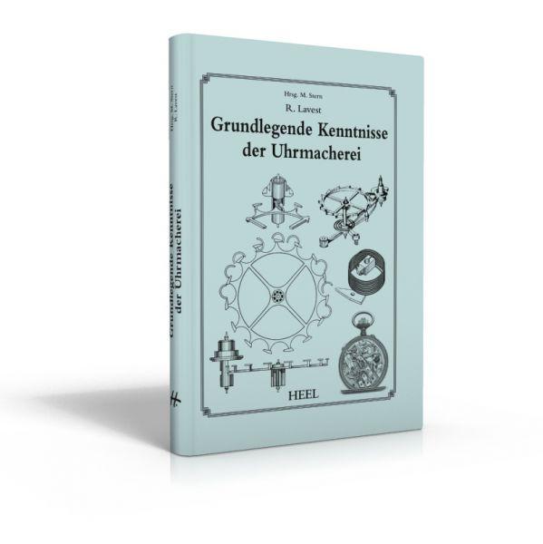 Grundkenntnisse der Uhrmacherei (Buch von Lavest)