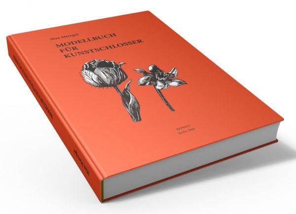 Modellbuch für Kunstschlosser (Buch von Max Metzger)