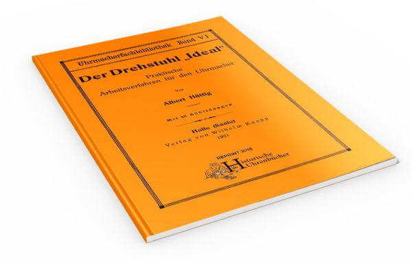 Der Drehstuhl Ideal (Buch von Albert Hüttig)