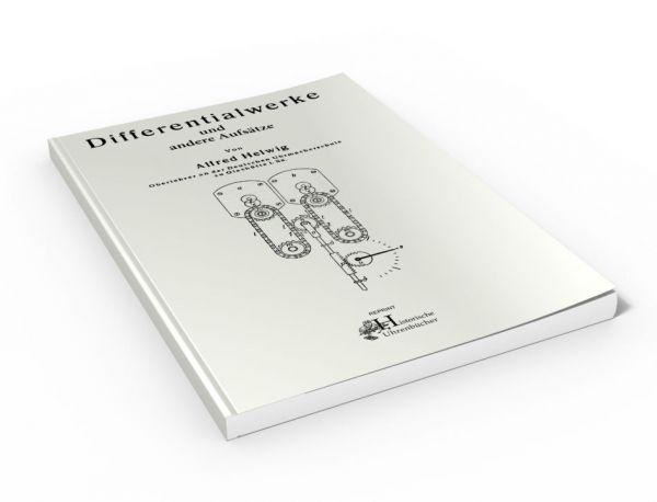 Differentialwerke und andere Aufsätze (Uhrenbuch von Alfred Helwig)