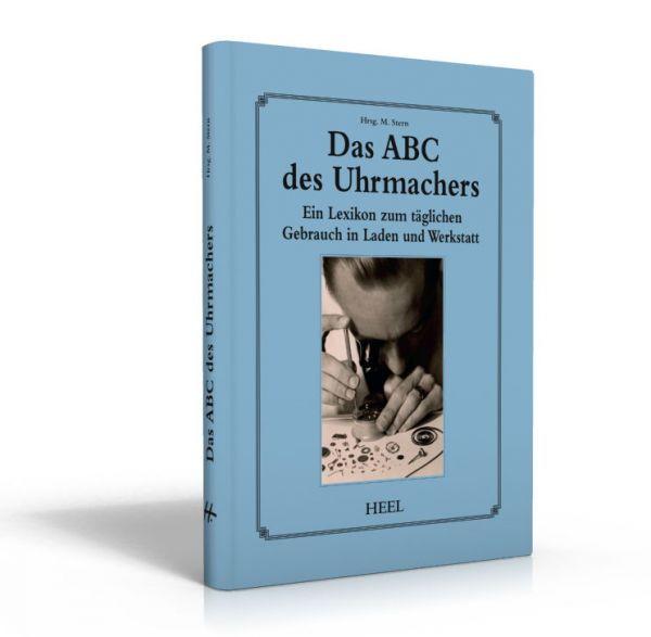 Das ABC des Uhrmachers (Lexikon für Uhrmacher)
