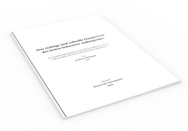 Das richtige und schnelle Gangsetzen des freien Schweizer Ankerganges (Buch von Schömann)