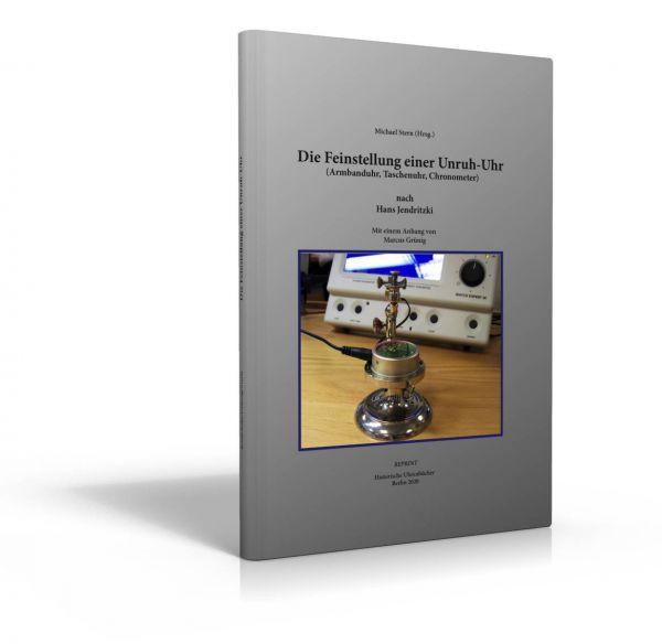 Die Feinstellung einer Unruh-Uhr (Buch von Jendritzki)