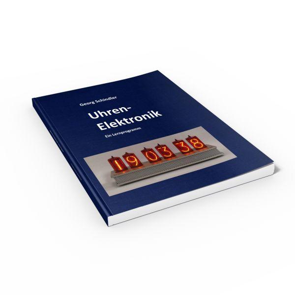 Uhren-Elektronik Ein Lernprogramm (Buch von Schindler)