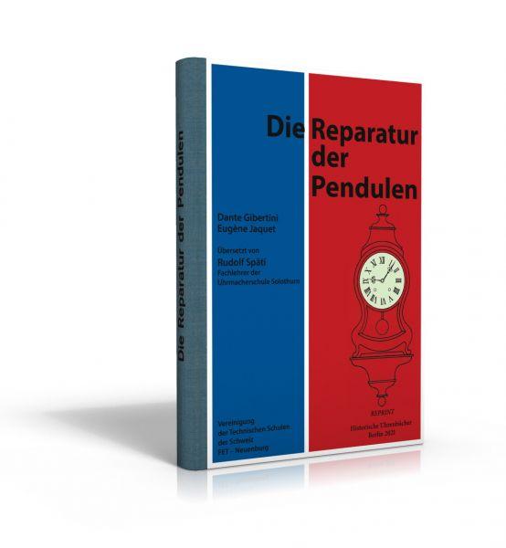 Die Reparatur der Pendulen (Buch von Jaquet/Gibertini)