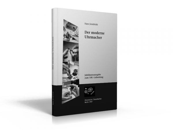 Der moderne Uhrmacher (Buch von Hans Jendrizki)
