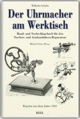 Der Uhrmacher am Werktisch (Buch von Wilhelm Schultz)