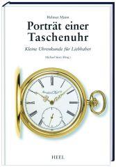 Portrait einer Taschenuhr (Buch von Helmut Mann)