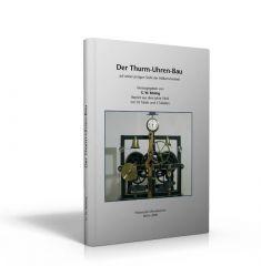 Der Turm-Uhren-Bau (Buch von Rösling)
