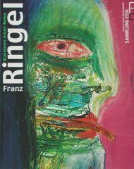 FRANZ RINGEL - Stationen einer Reise (Katalog zur Ausstellung von Franz Ringel)