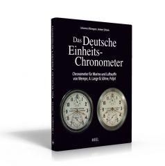 Das Deutsche Einheits-Chronometer, Chronometer für Marine und Luftwaffe (Buch von Dittrich Altmeppen)