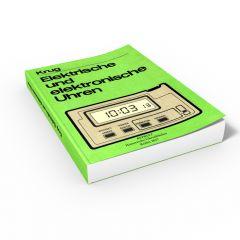 Elektrische und elektronische Uhren (Buch von Günter Krug)