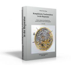 Komplizierte Taschenuhren in der Reparatur (Buch von Michael Stern (Hrsg.))