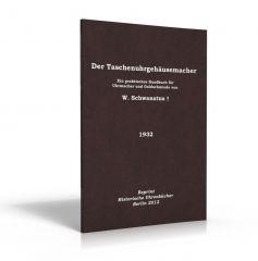 Der Taschenuhrgehäusemacher (Buch von Schwanatus)